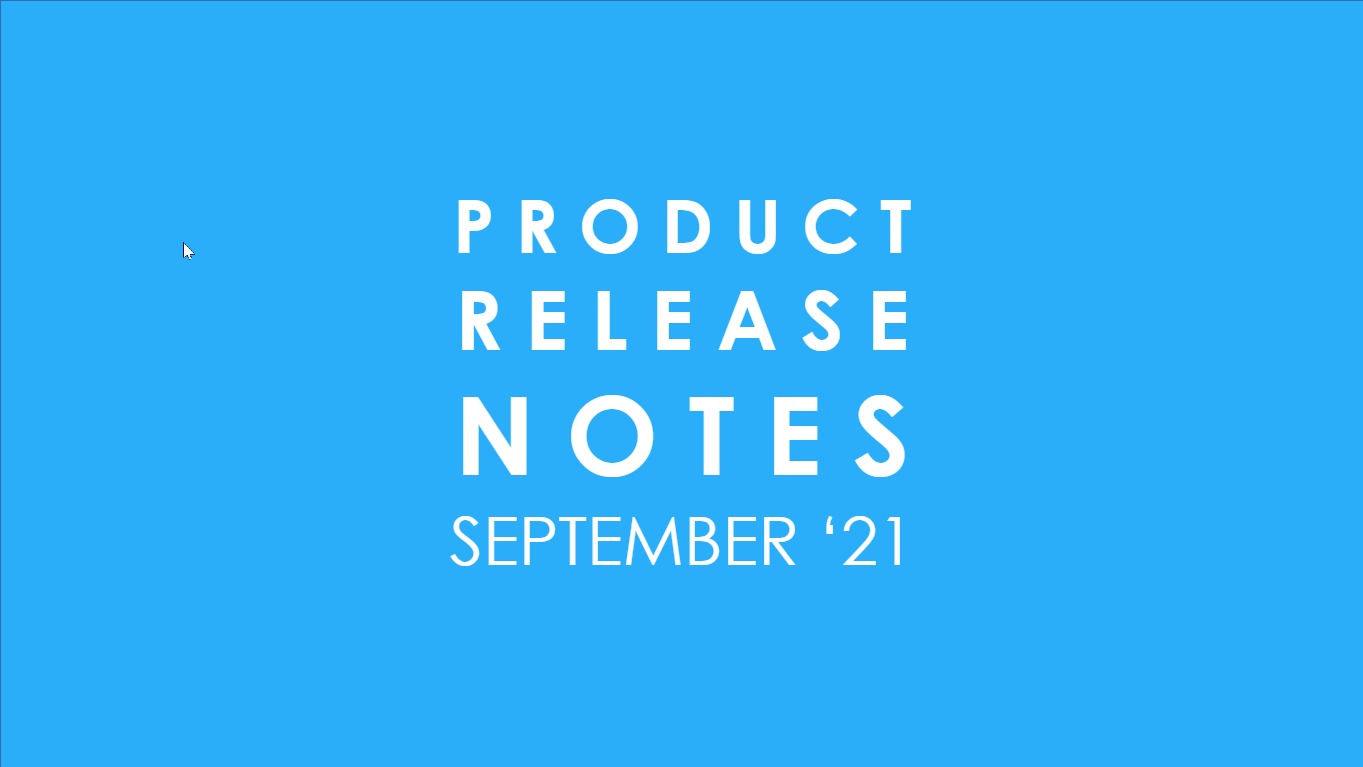 Product Release Notes September 21